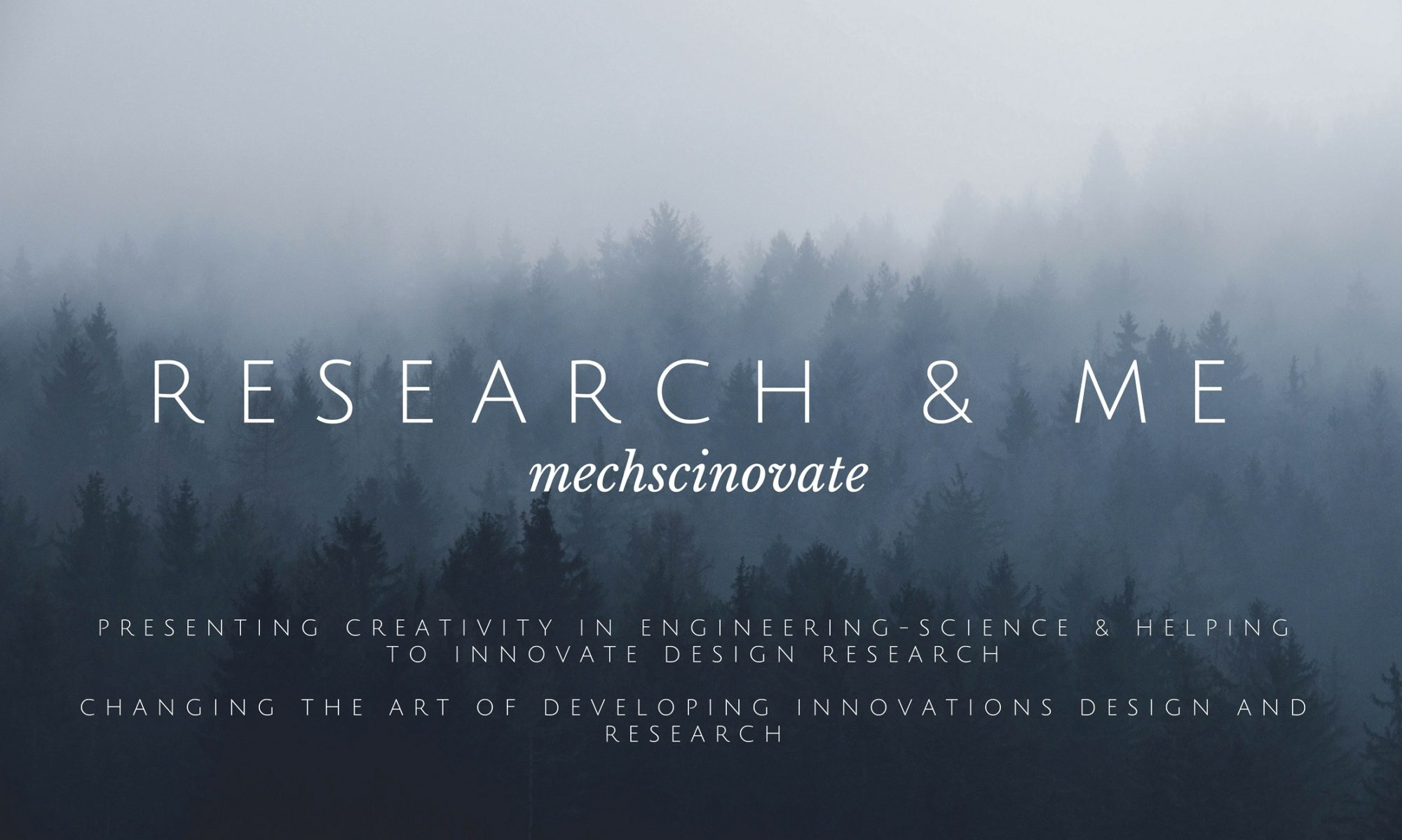 RESEARCH & ME ||mechscinovate||